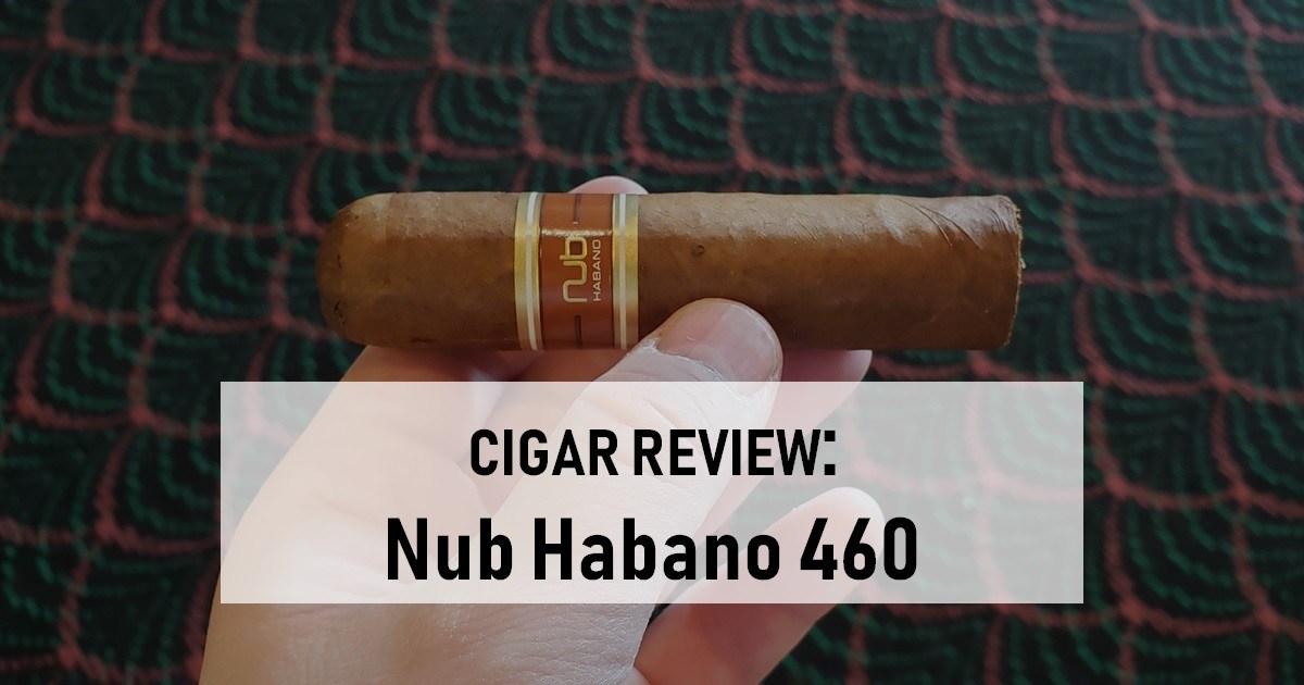cigar review oliva nub habano 460