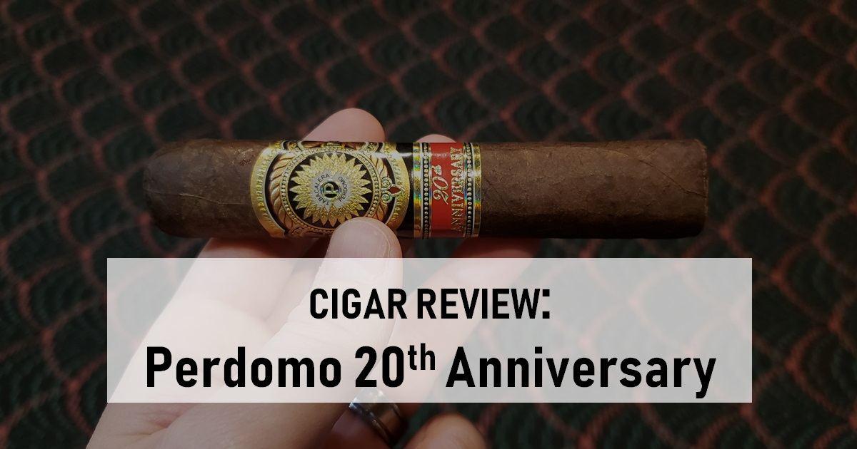 cigar review perdomo 20th anniversary maduro robusto
