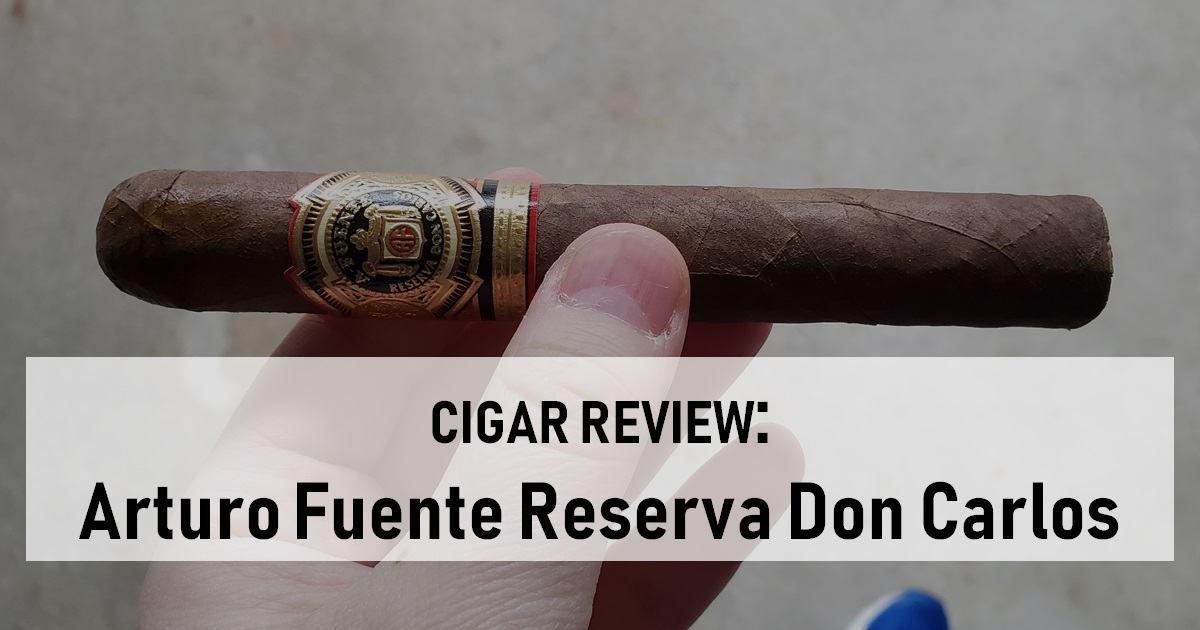 Arturo Fuente Reserva Don Carlos