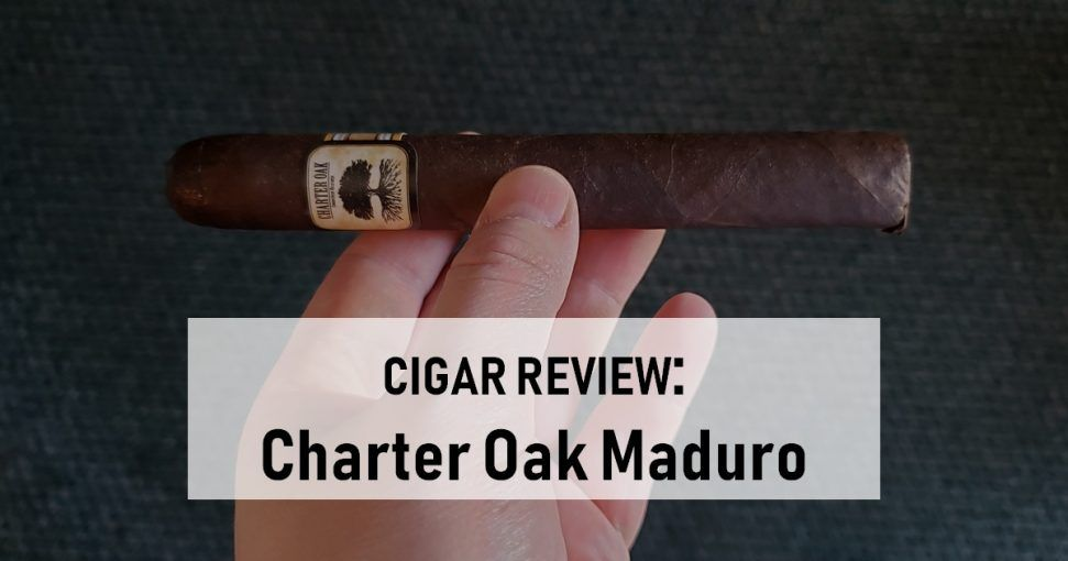 Cigar Review Charter Oak Maduro by Foundation Cigar Co