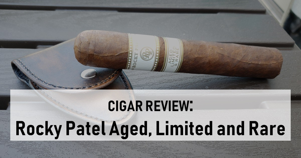Cigar Review Rocky Patel Aged, Limited and Rare Sixty