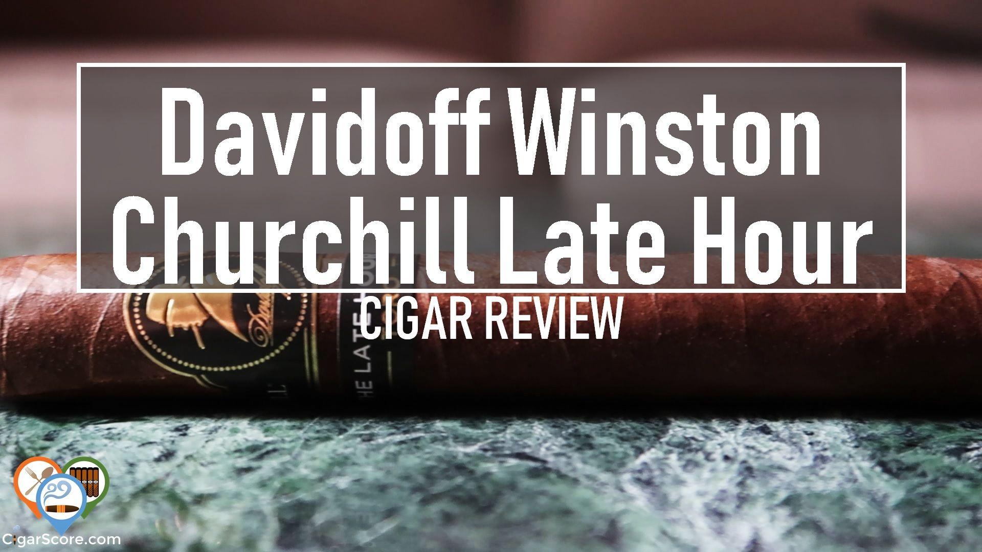 cigar review - Davidoff Winston Churchill Late Hour Toro