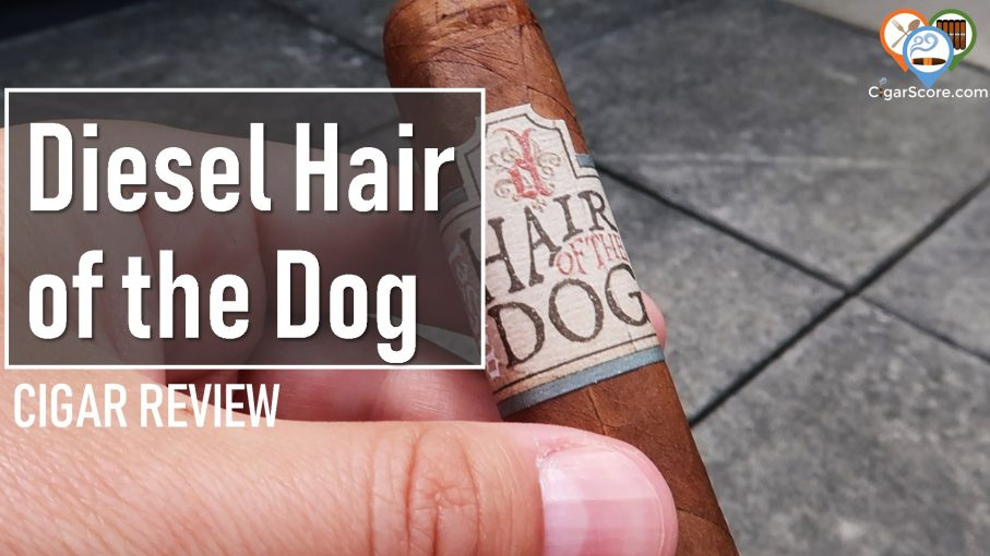 cigar review - diesel hair of the dog