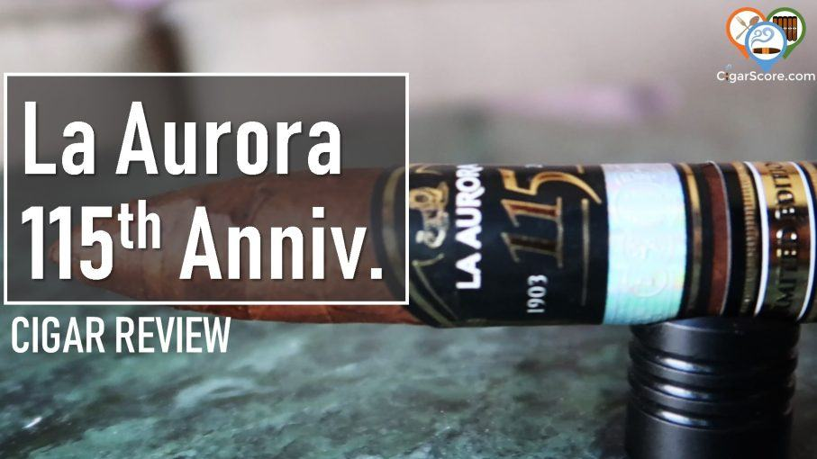 Review - La Aurora 115th Anniversary Limited Edition