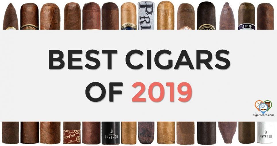 best cigar of 2019 top cigars 2019