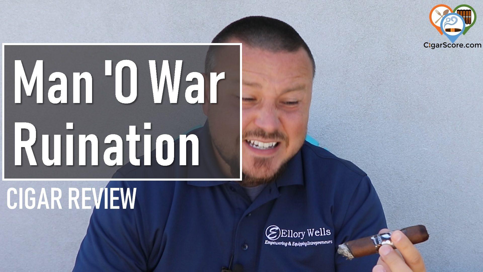 cigar review Man 'O War Ruination Robusto No. 1
