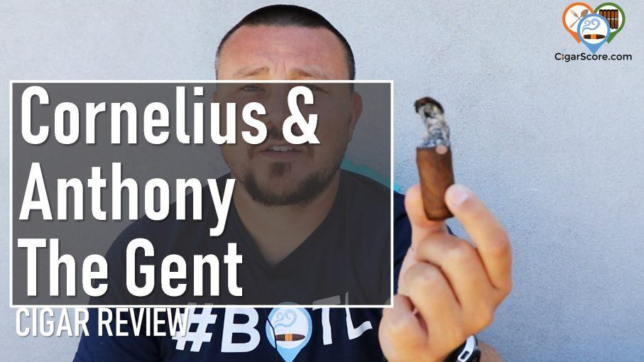 Cigar Review - Cornelius & Anthony The Gent Robusto
