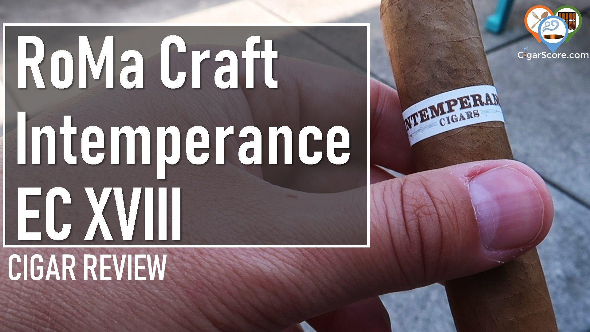 cigar review roma craft intemperance ec xviii brotherly kindness