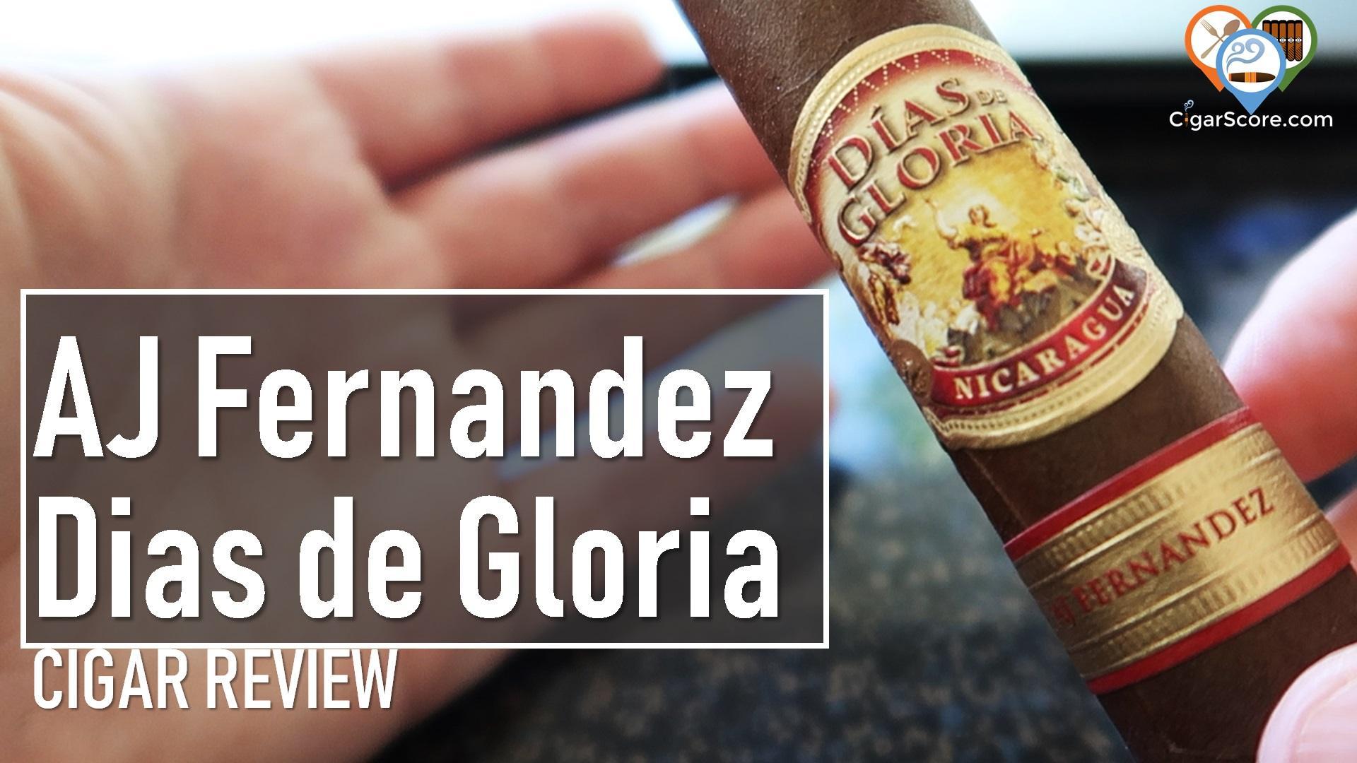 Cigar Review - AJ Fernandez Dias de Gloria Gordo