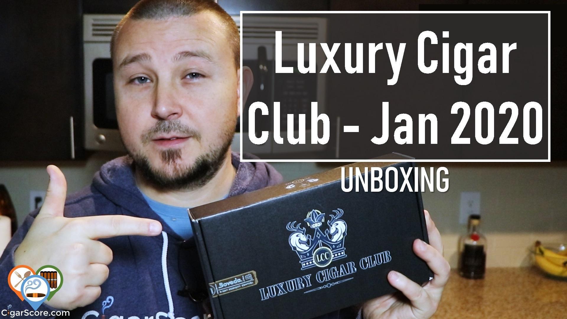 Unboxing - Luxury Cigar Club January 2020