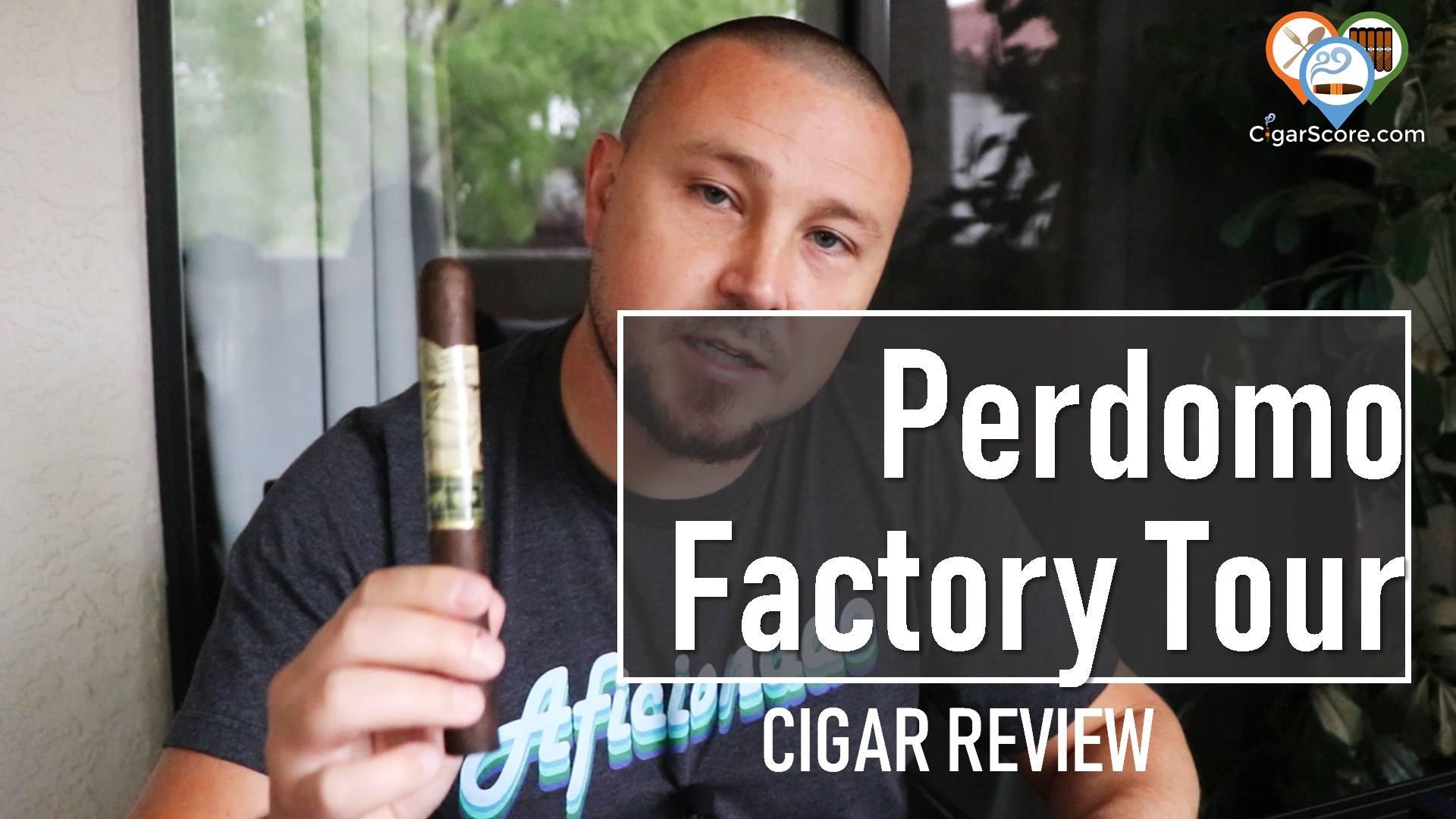 Cigar Review Perdomo Factory Tour Blend Maduro Churchill