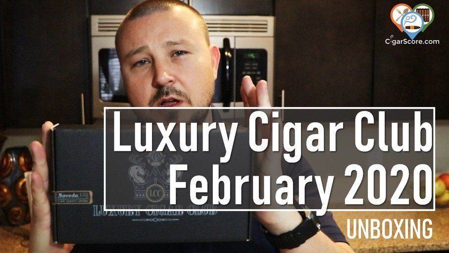 UNBOXING - Luxury Cigar Club February 2020