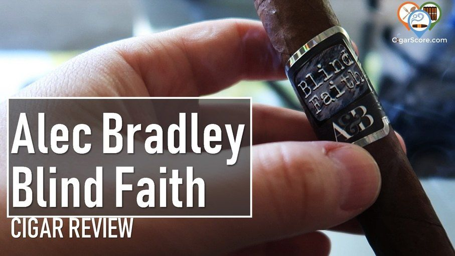 cigar review alec bradley blind faith robusto
