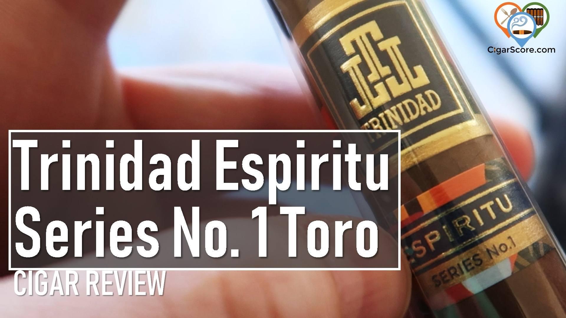 Cigar Review Trinidad Espiritu Series No. 1 Toro