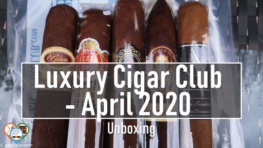 UNBOXING - Luxury Cigar Club APRIL 2020 - Est. $68.33 Value?