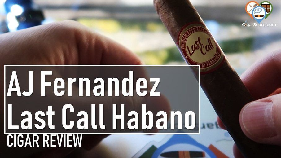 cigar review aj fernandez last call habano thumbnail