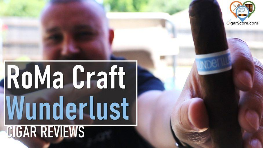 Cigar Review RoMa Craft Wunderlust Robusto