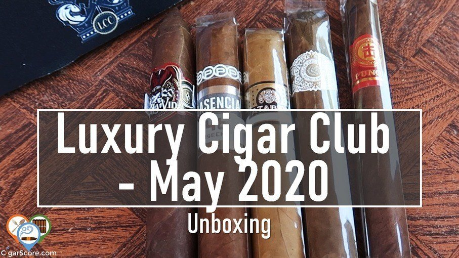 UNBOXING - Luxury Cigar Club MAY 2020