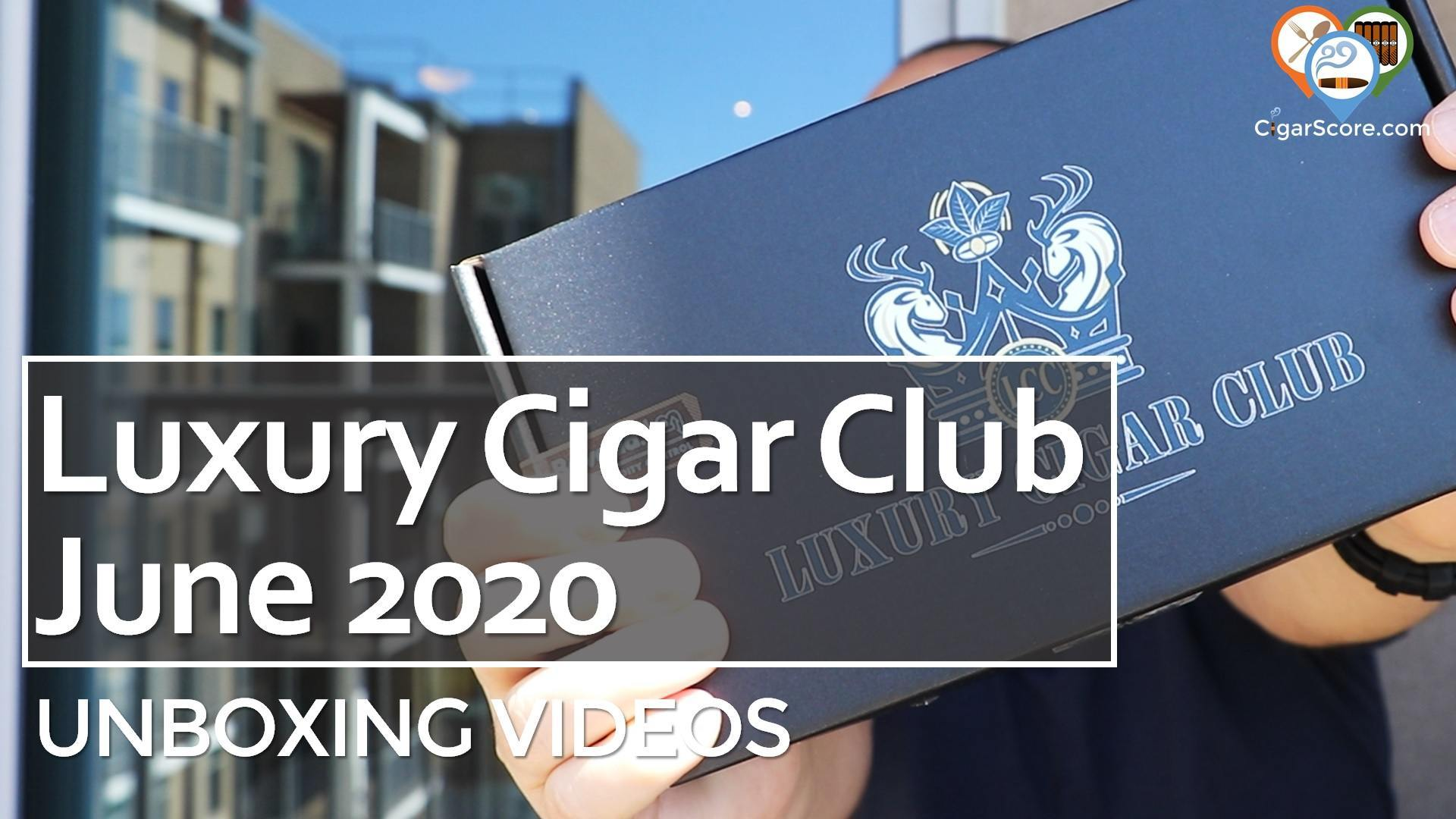 Unboxing - Luxury Cigar Club 2020 June