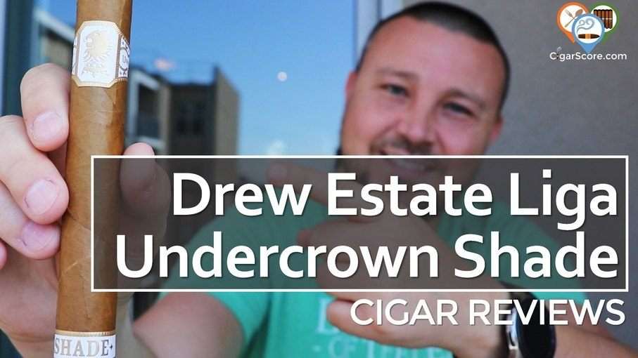 cigar Review - drew estate liga undercrown shade gran toro