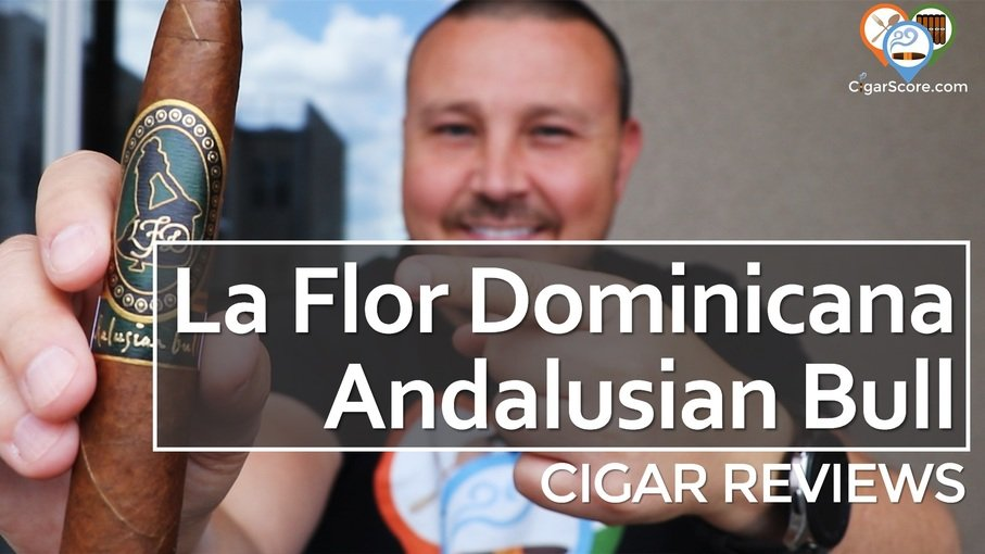 Cigar Review La Flor Dominicana Andalusian Bull