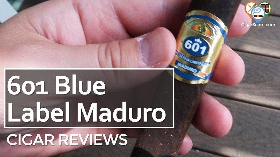 Cigar Review 601 blue label maduro robusto