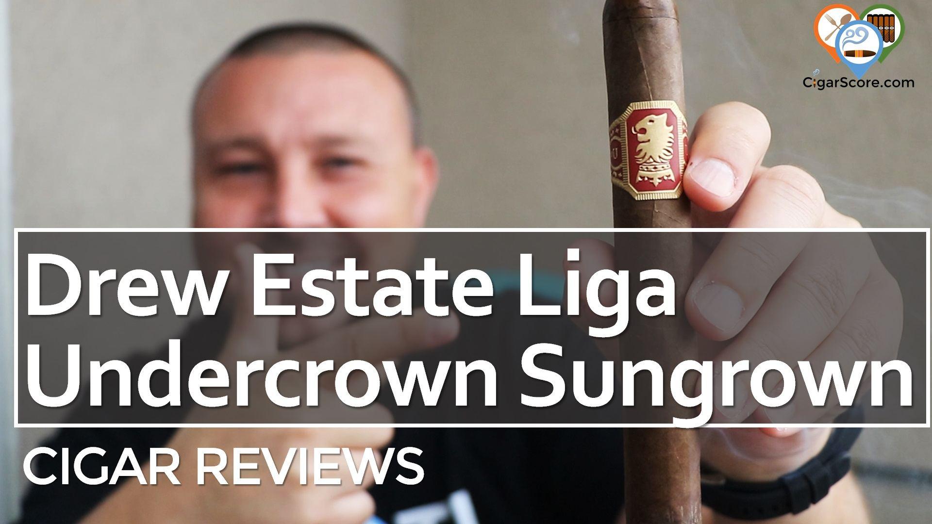 Cigar Review Drew Estate Liga Undercrown Sungrown Gran Toro
