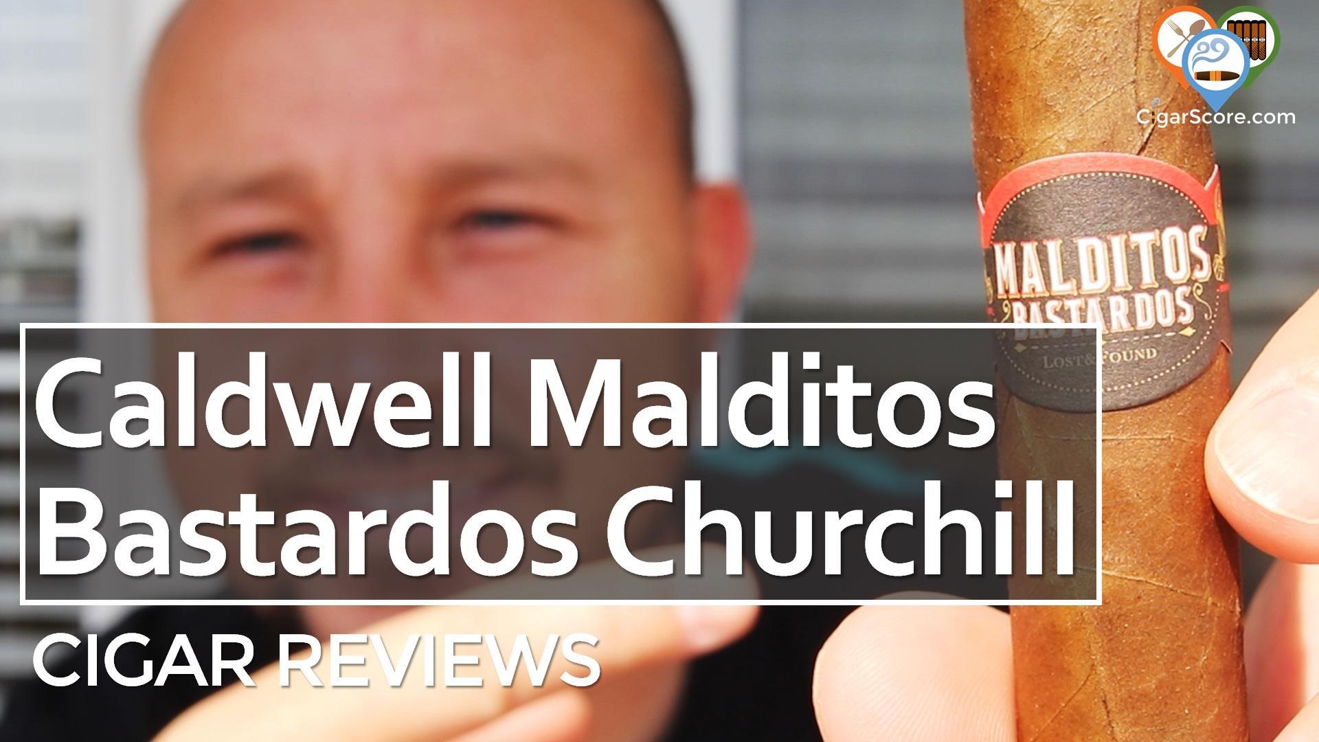 Cigar Review Caldwell Malditos Bastardos Churchill