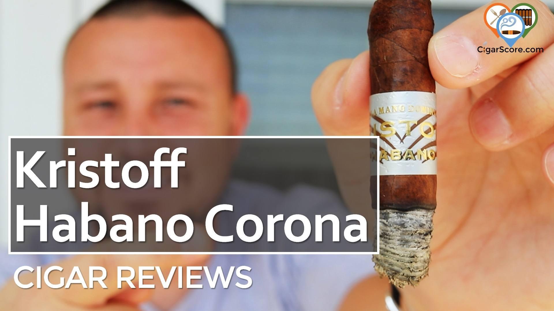Cigar Review Kristoff Habano Corona