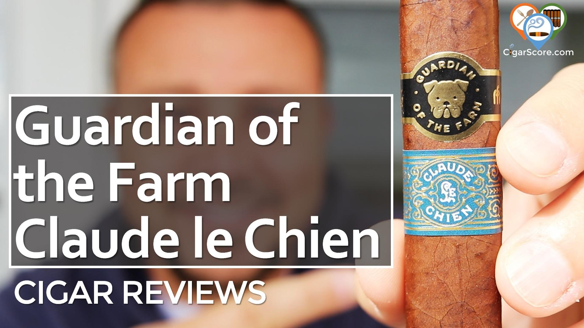 Cigar Review Aganorsa Leaf Guardian of the Farm Claude le Chien