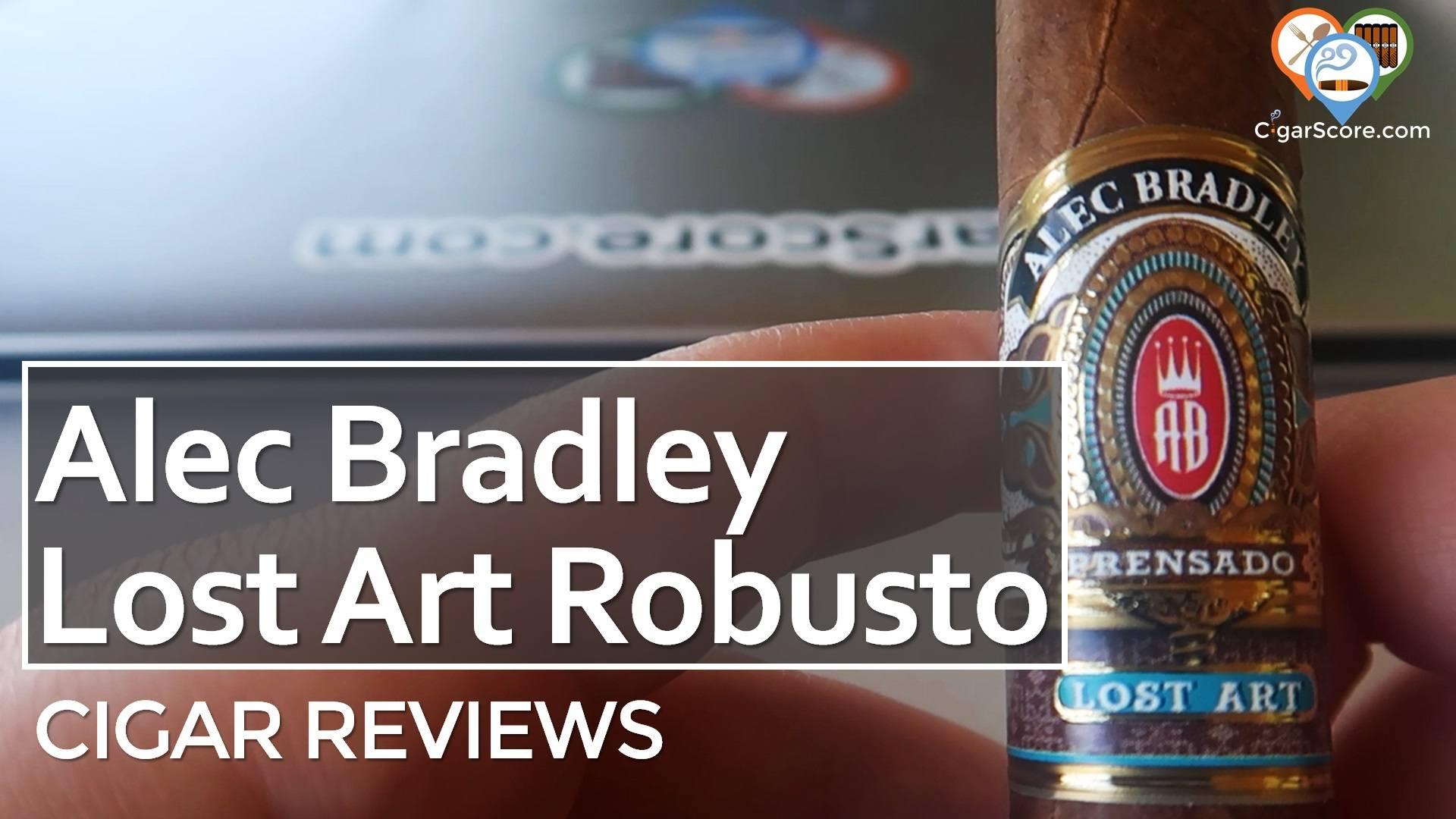 Cigar Review Alec Bradley Prensado Lost Art Robusto