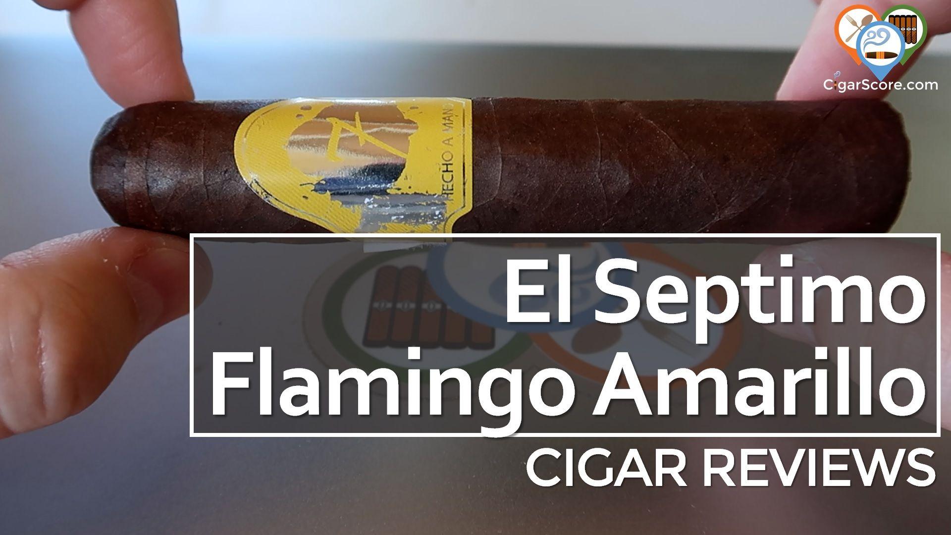 Cigar Review El Septimo Flamingo Amarillo