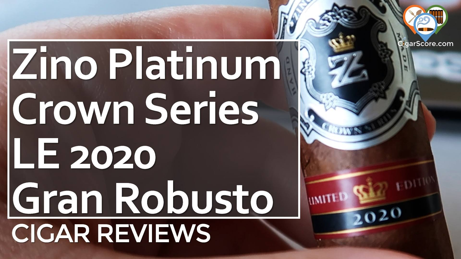 Cigar Review Zino Platinum Crown Series Limited Edition 2020 Gran Robusto