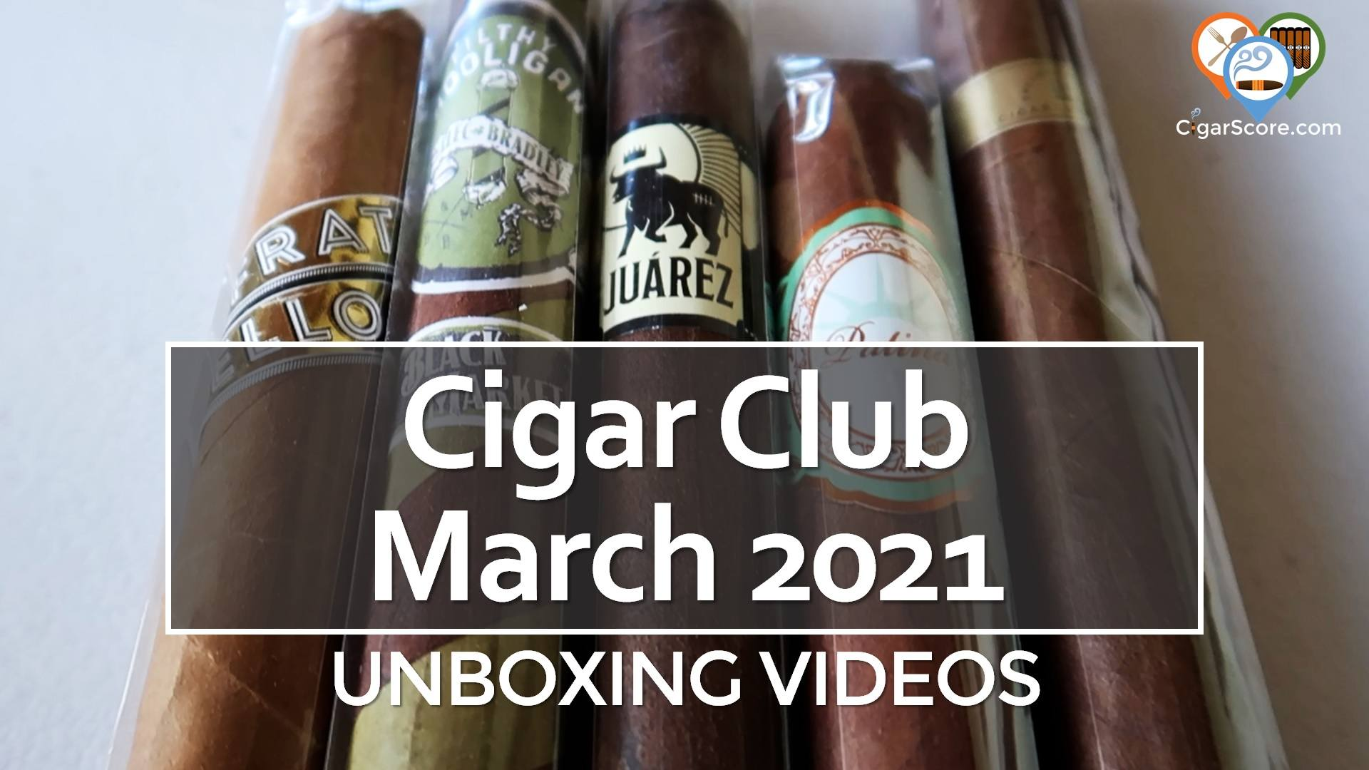 UNBOXING – Cigar Club MARCH 2021