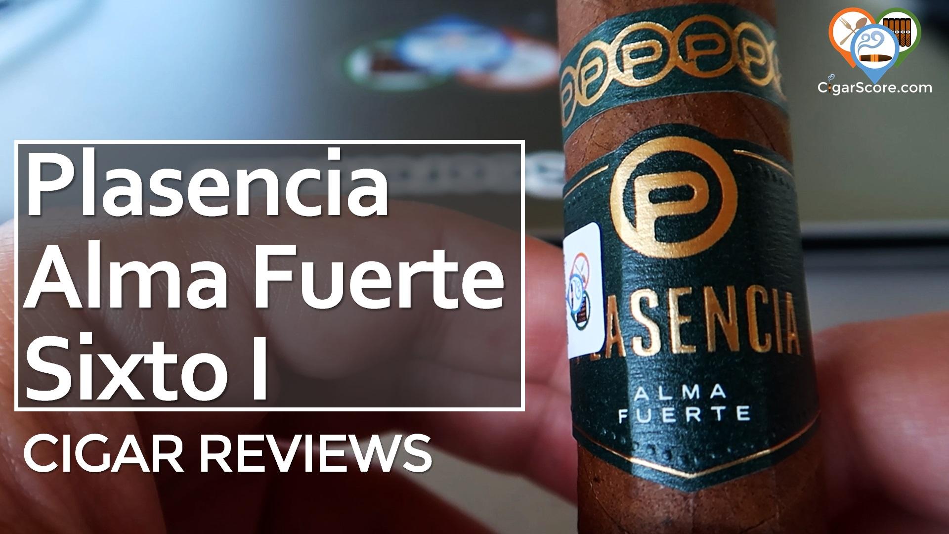 Cigar Review Plasencia Alma Fuerte Sixto I