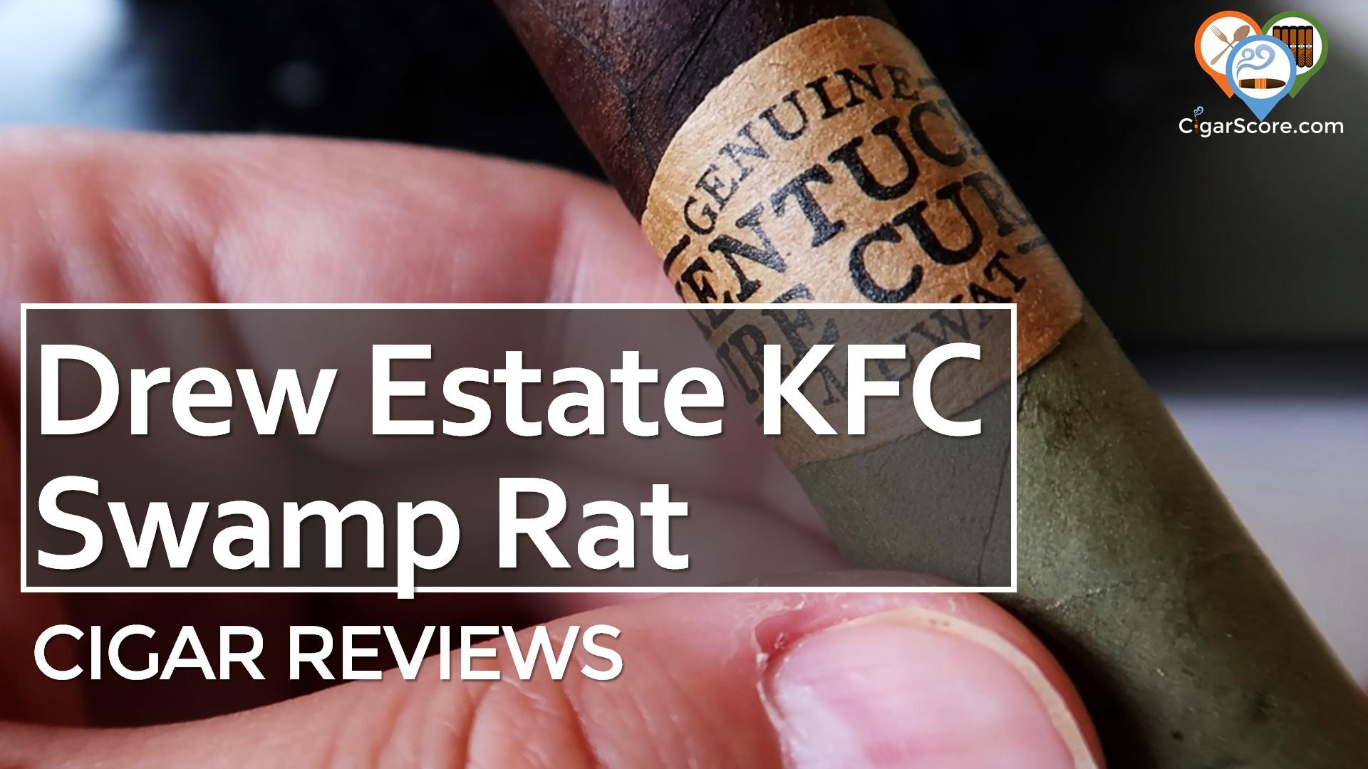 Cigar Review Drew Estate KFC Swamp Rat