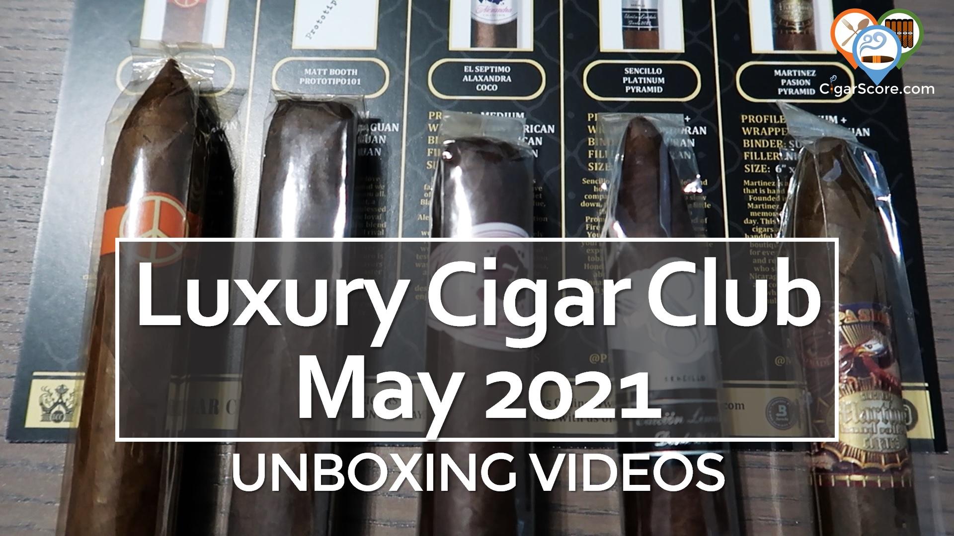 UNBOXING Luxury Cigar Club MAY 2021