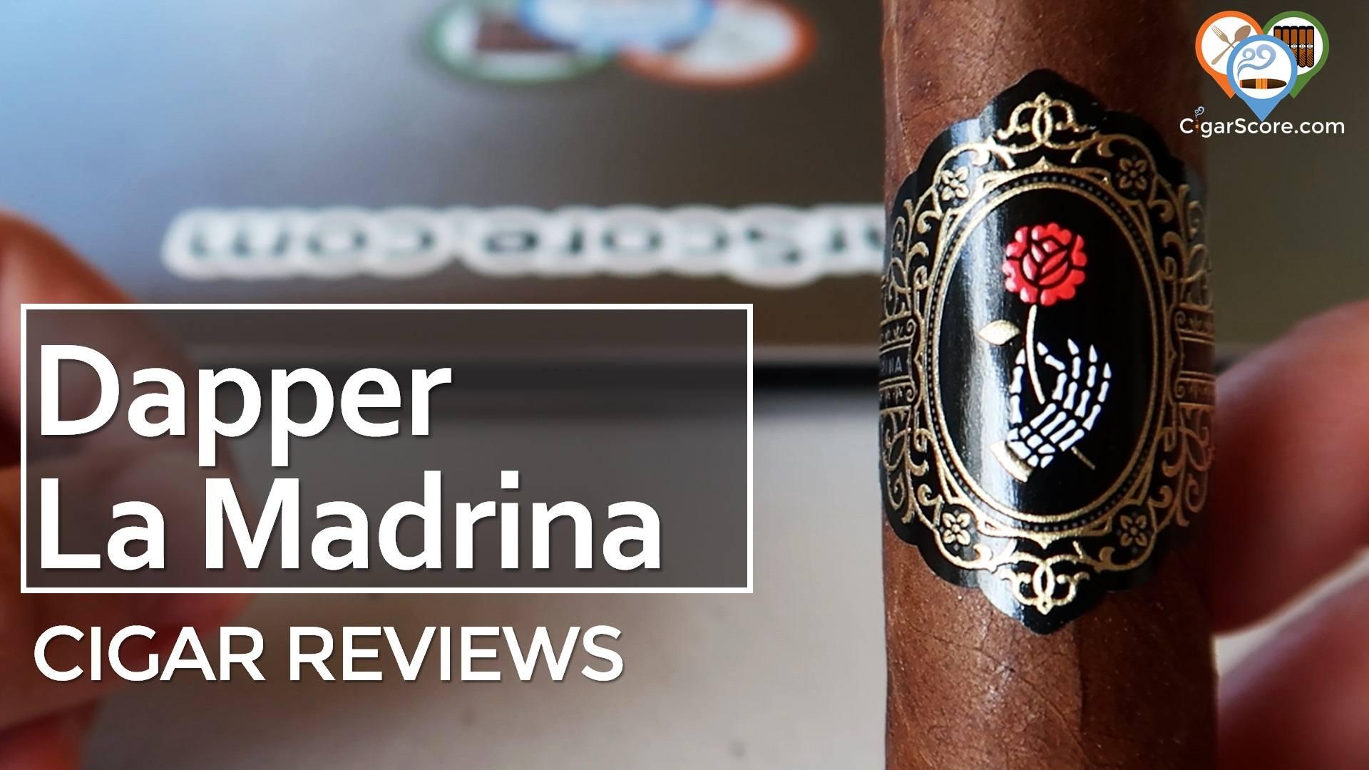 Cigar Review: Dapper La Madrina Toro