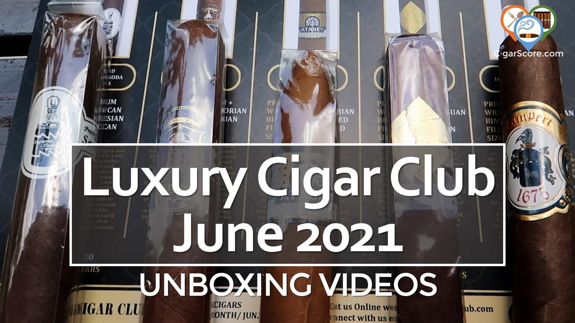 Unboxing - Luxury Cigar Club 2021 June
