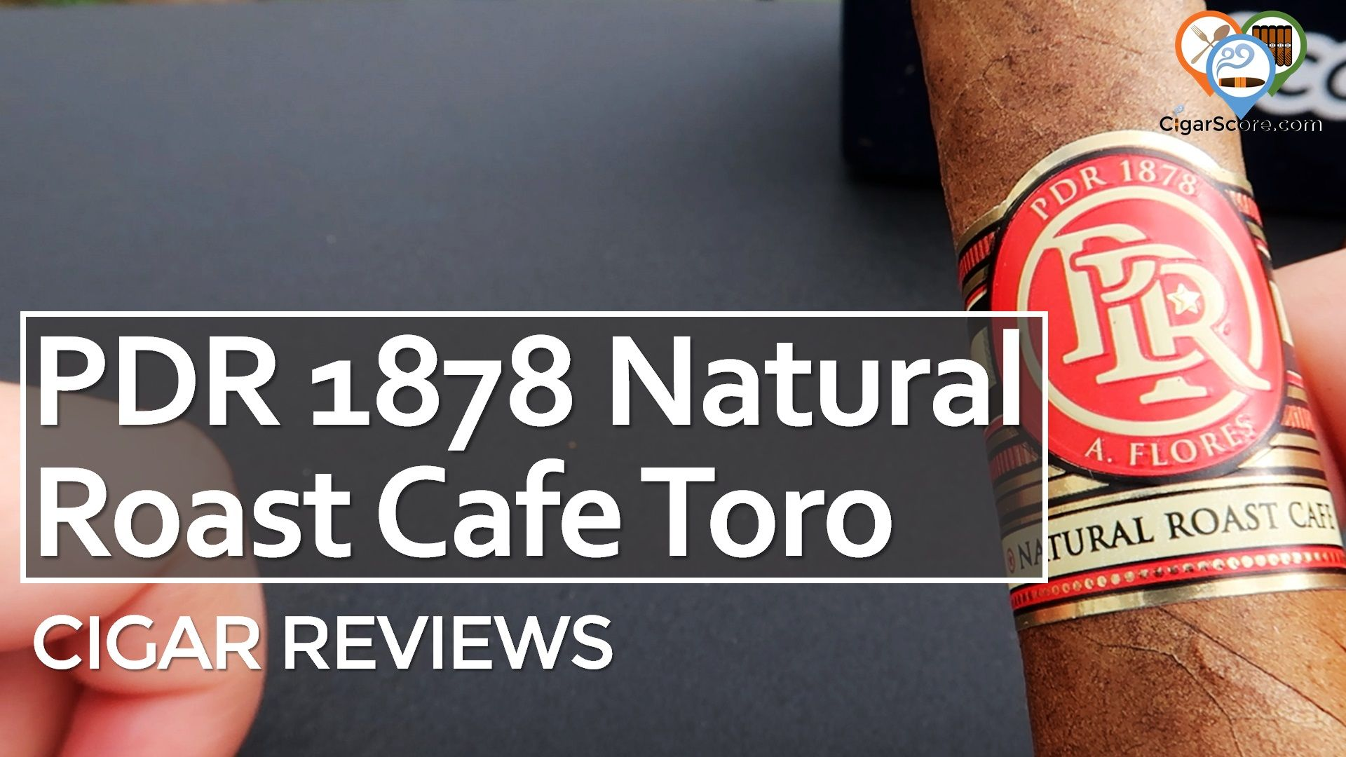 Cigar Review PDR 1878 Natural Roast Cafe Toro