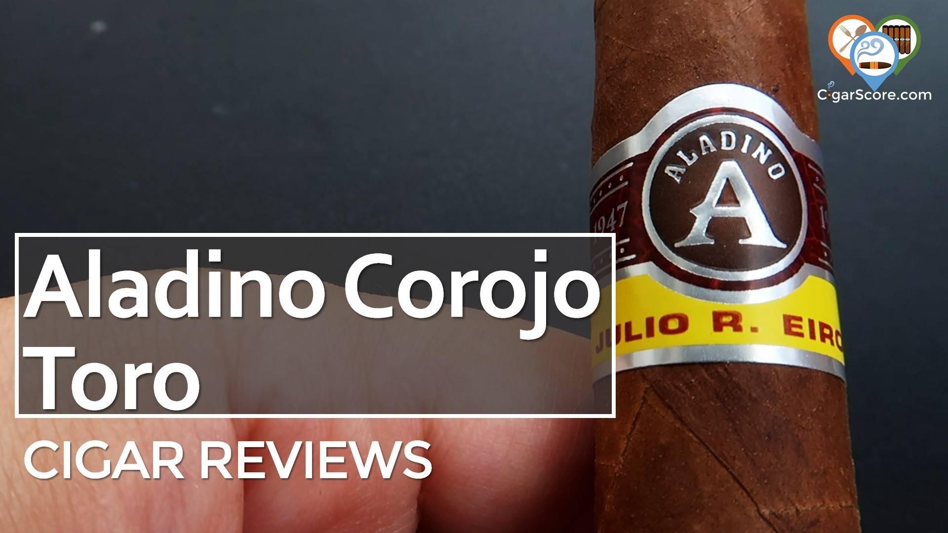 Cigar Review Aladino Corojo Toro