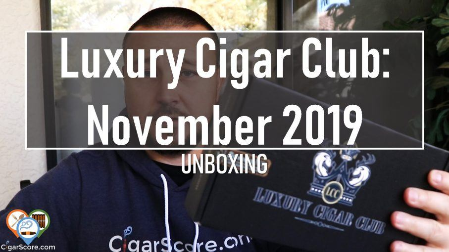 UNBOXING - Luxury Cigar Club NOVEMBER 2019